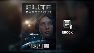 Elite Dangerous: Premonition (eBook)